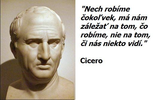 CITÁT DŇA: Cicerova múdrosť bude platiť večne